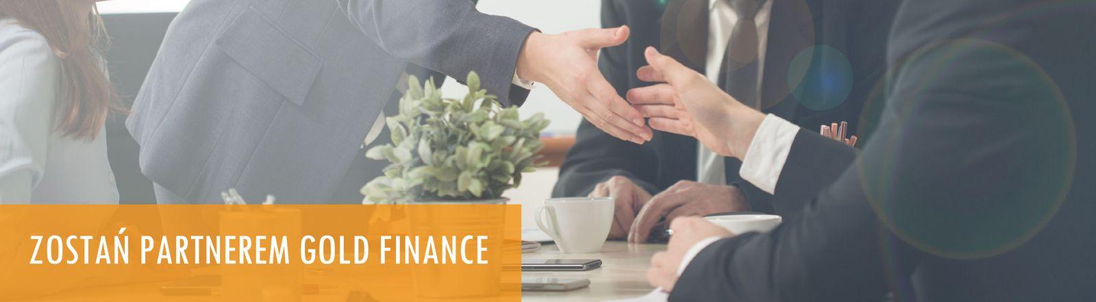 Zostań partnerem Gold Finance